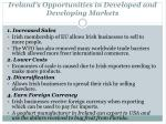 ireland s opportunities in developed and developing markets