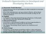 ireland s opportunities in developed and developing markets1