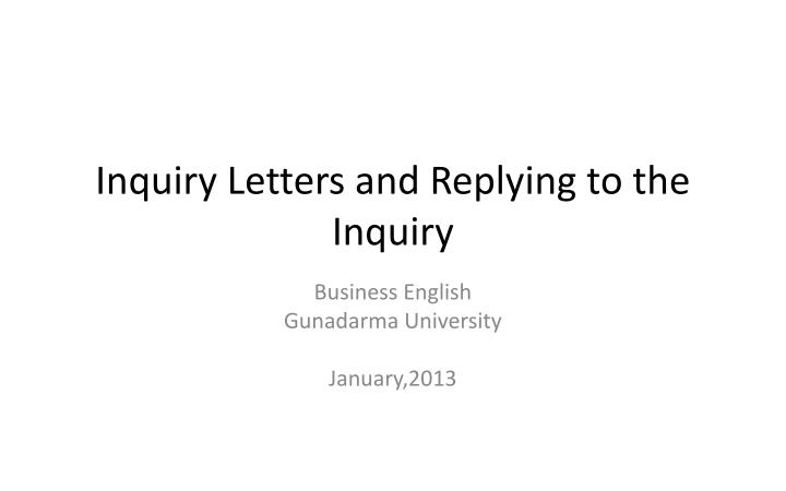 inquiry letters and replying to the inquiry n.