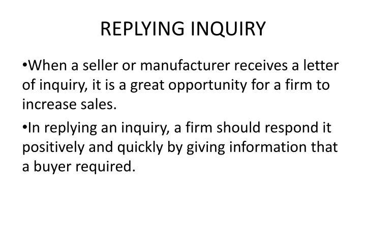REPLYING INQUIRY