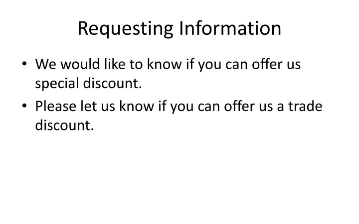 Requesting Information