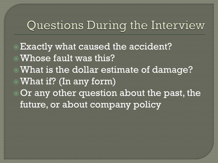 Questions During the Interview