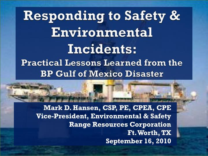 Responding to Safety & Environmental Incidents: