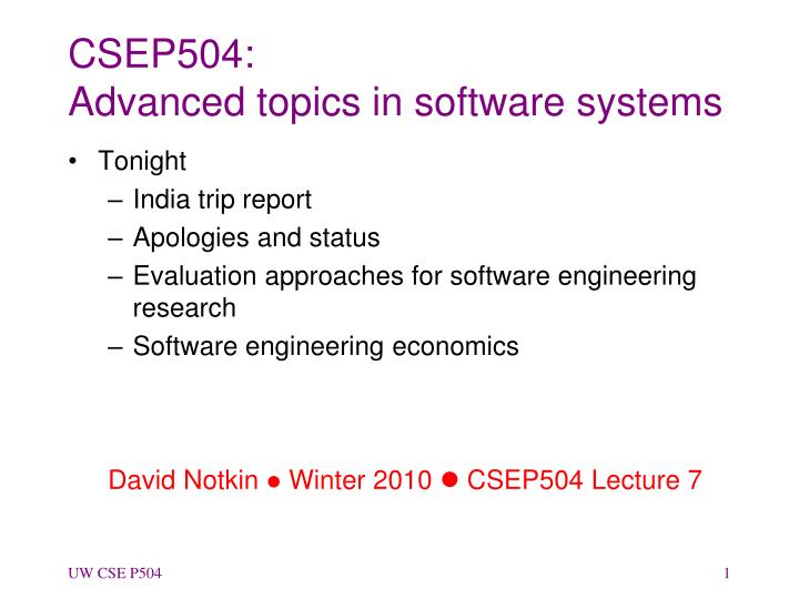 csep504 advanced topics in software systems n.