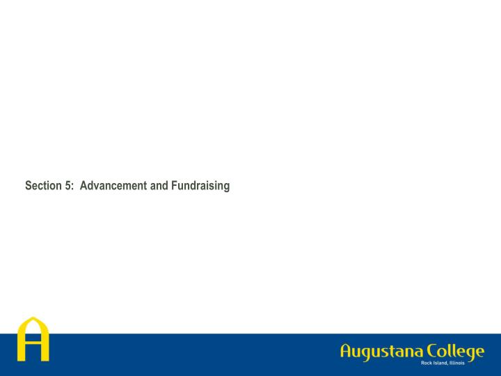 Section 5:  Advancement and Fundraising
