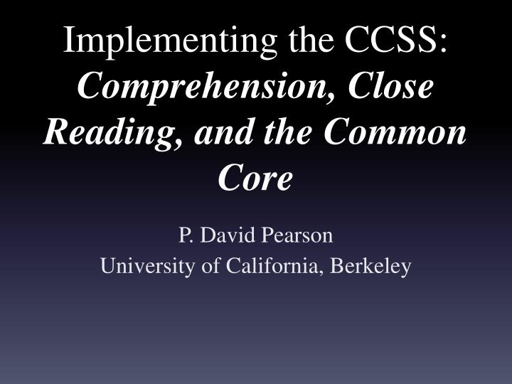 implementing the ccss comprehension close reading and the common core n.