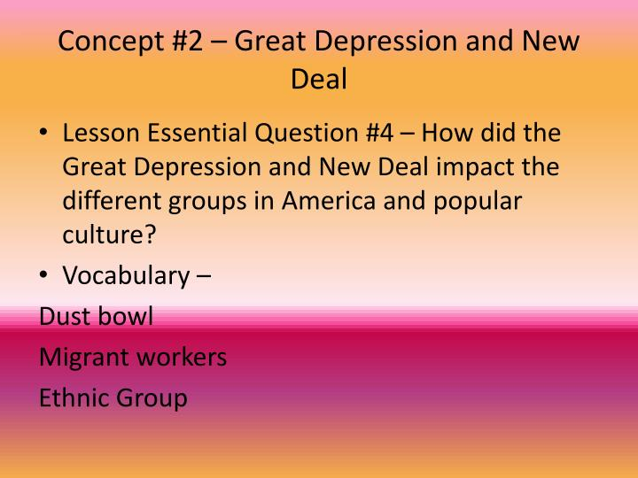 Concept #2 – Great Depression and New Deal