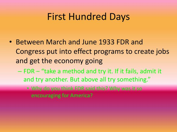 First Hundred Days