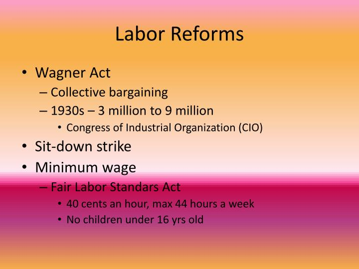 Labor Reforms