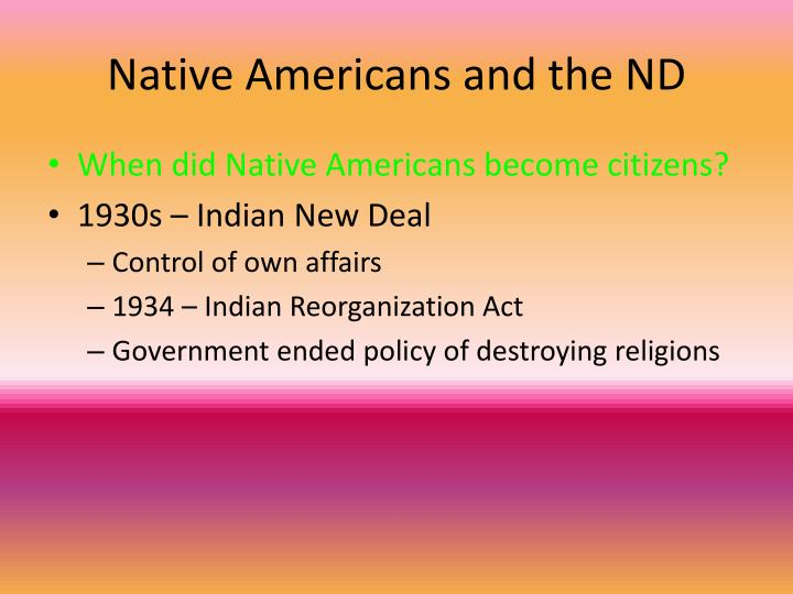 Native Americans and the ND