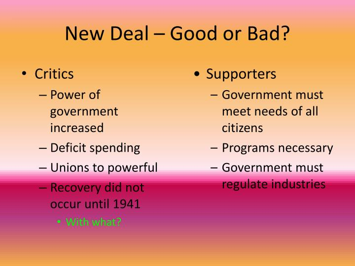 New Deal – Good or Bad?