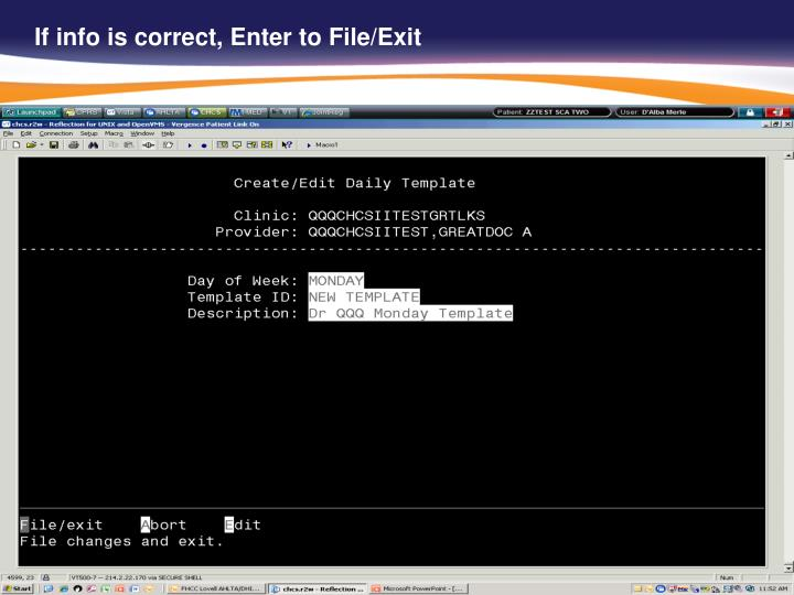 If info is correct, Enter to File/Exit