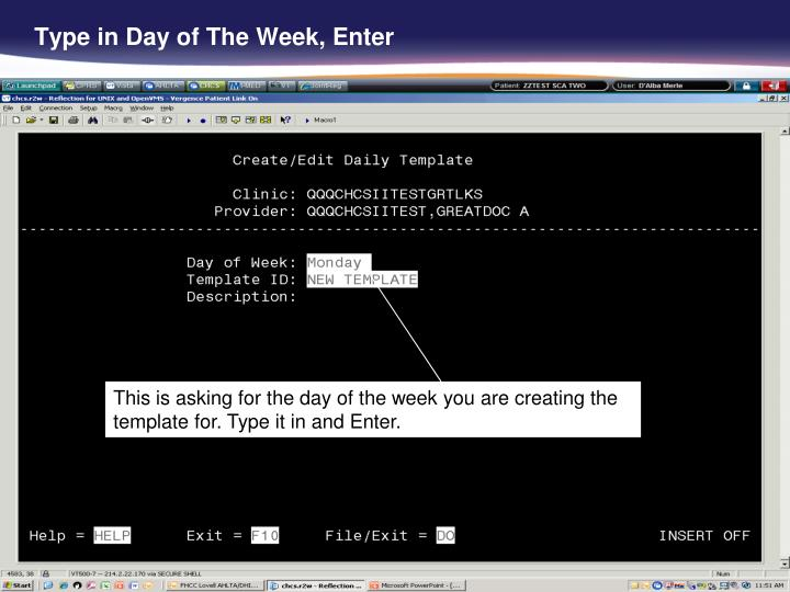 Type in Day of The Week, Enter