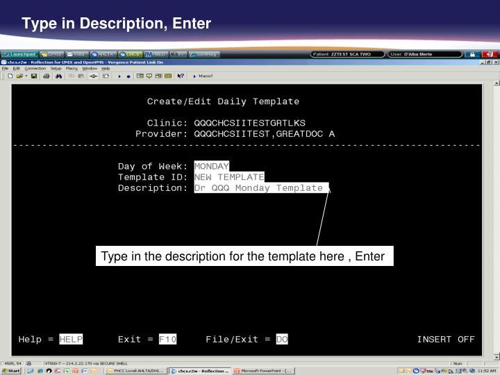 Type in Description, Enter