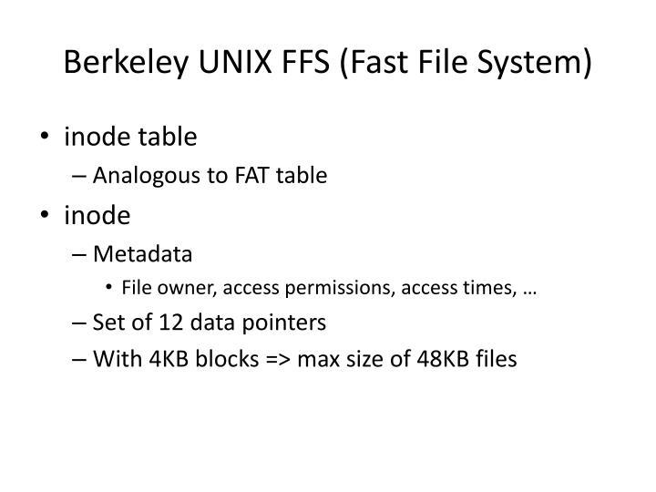 Berkeley UNIX FFS (Fast File System)