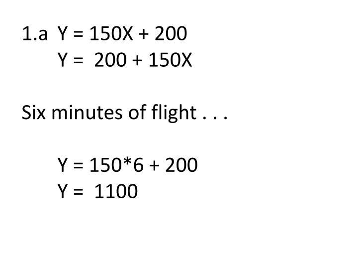 1 a y 150x 200 y 200 150x six minutes of flight y 150 6 200 y 1100