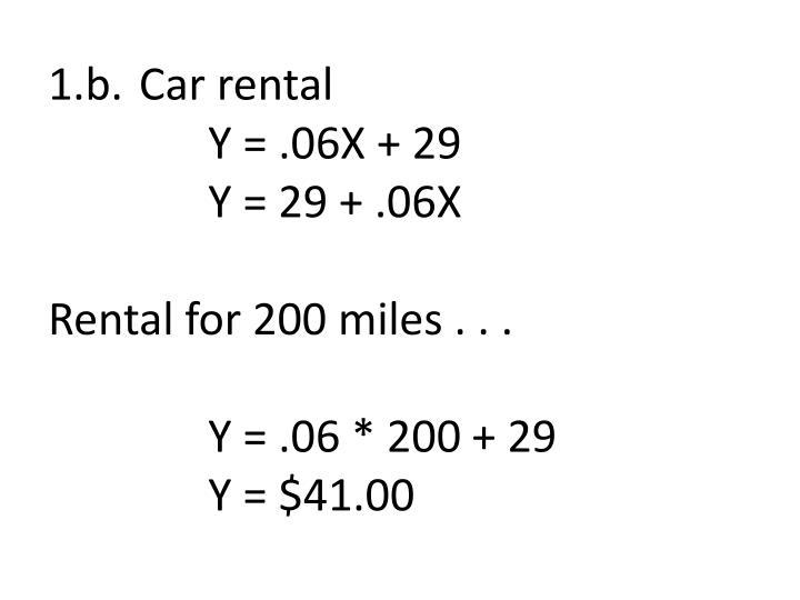 1 b car rental y 06x 29 y 29 06x rental for 200 miles y 06 200 29 y 41 00
