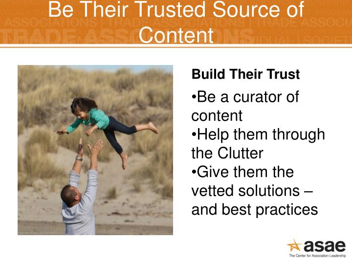 Be Their Trusted Source of Content