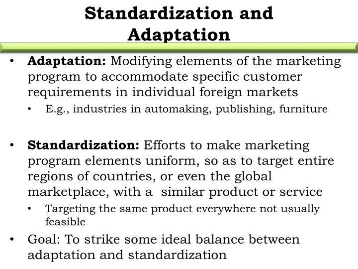 Standardization and Adaptation