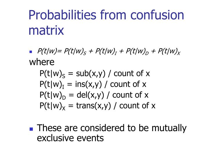 Probabilities from confusion matrix