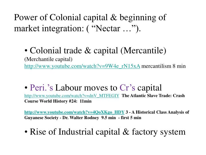 Power of Colonial capital &