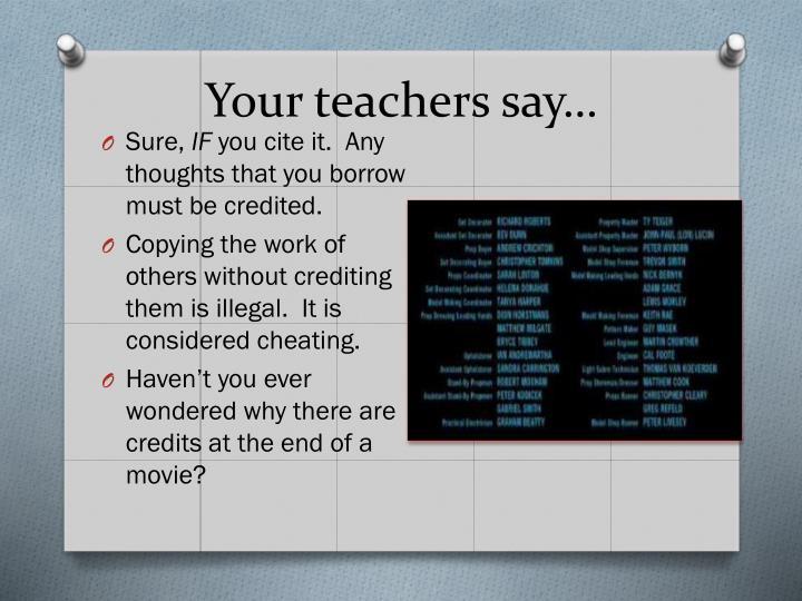 Your teachers say