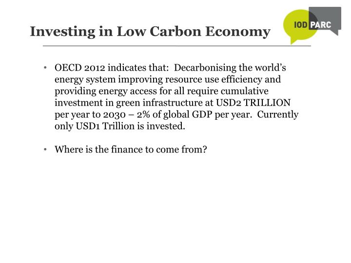Investing in Low Carbon Economy