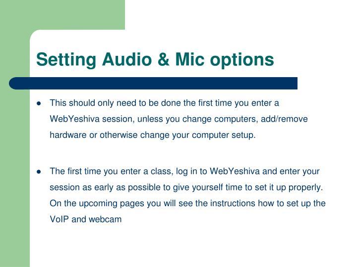 Setting Audio & Mic options