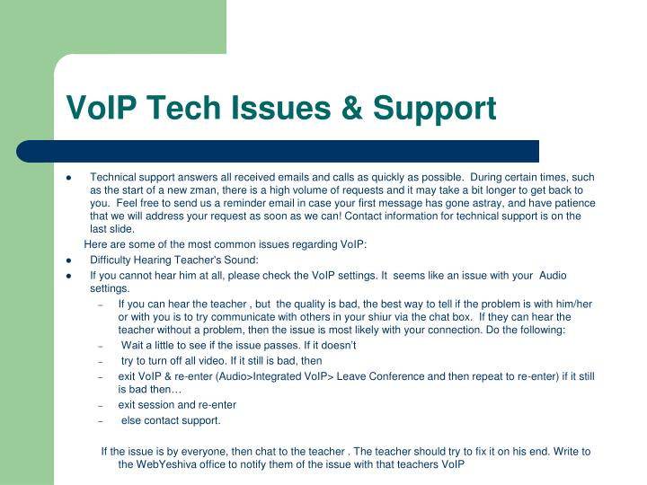 VoIP Tech Issues & Support