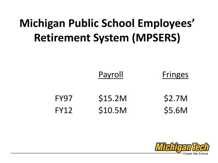 Michigan Public School Employees' Retirement System (MPSERS)
