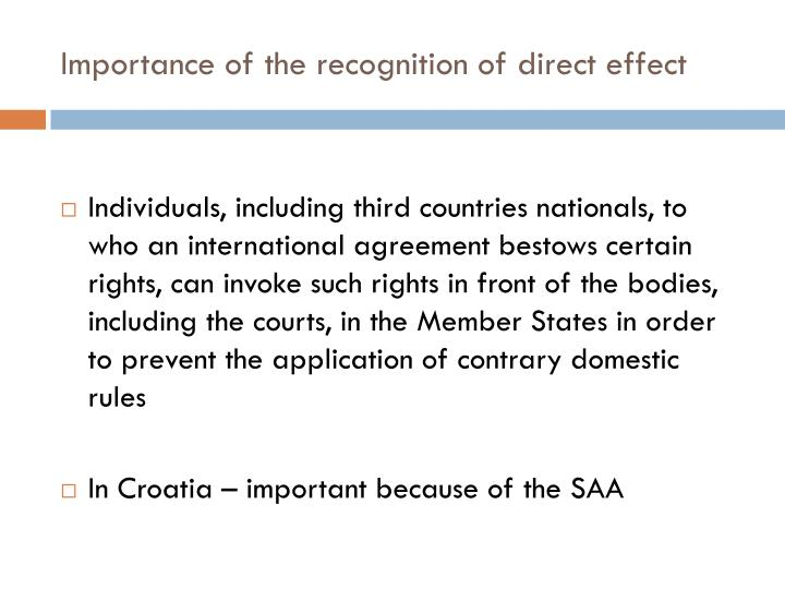 Importance of the recognition of direct effect