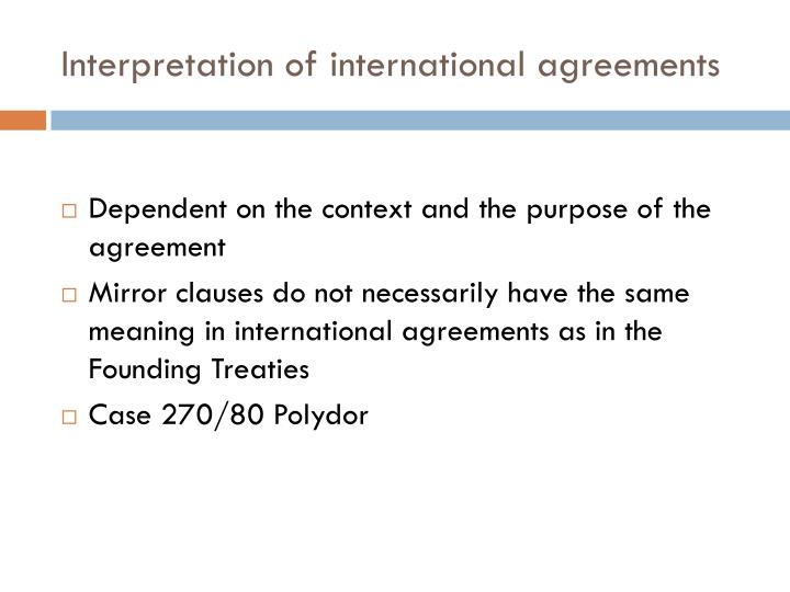 Interpretation of international agreements