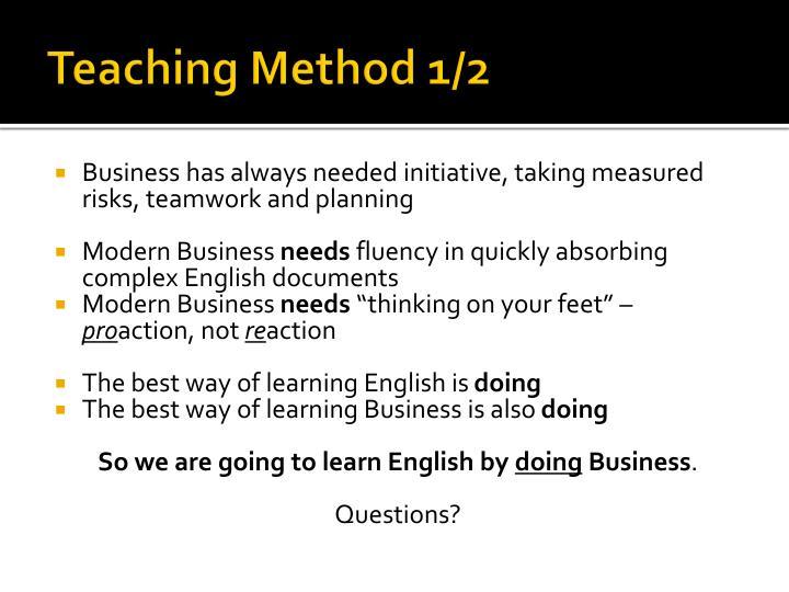 Teaching Method 1/2