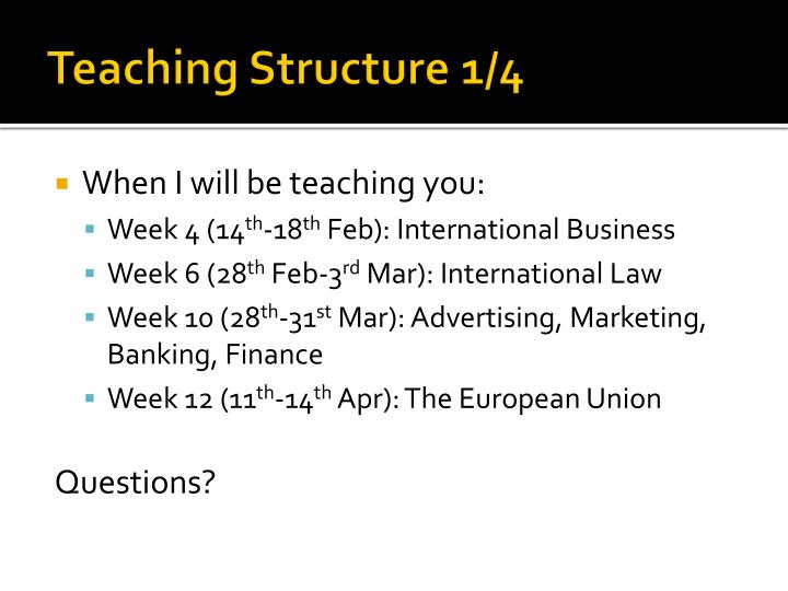 Teaching Structure 1/4