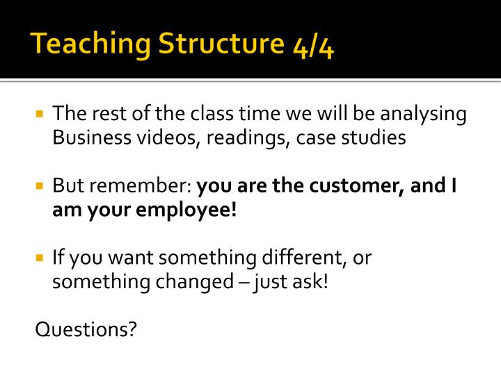 Teaching Structure 4/4