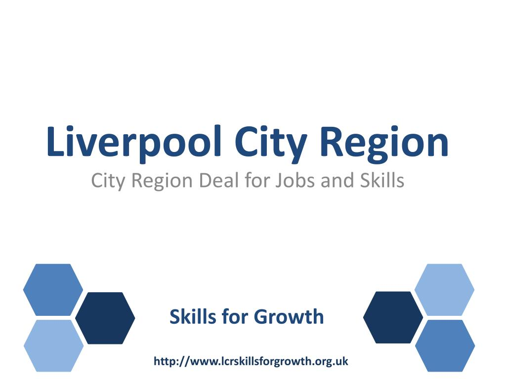 Ppt Liverpool City Region Powerpoint Presentation Free Download Id 1682675