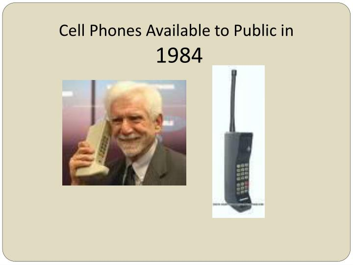 Cell Phones Available to Public in