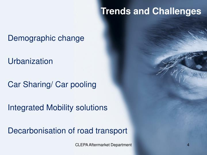 Trends and Challenges