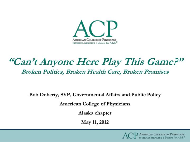 can t anyone here play this game broken politics broken health care broken promises n.