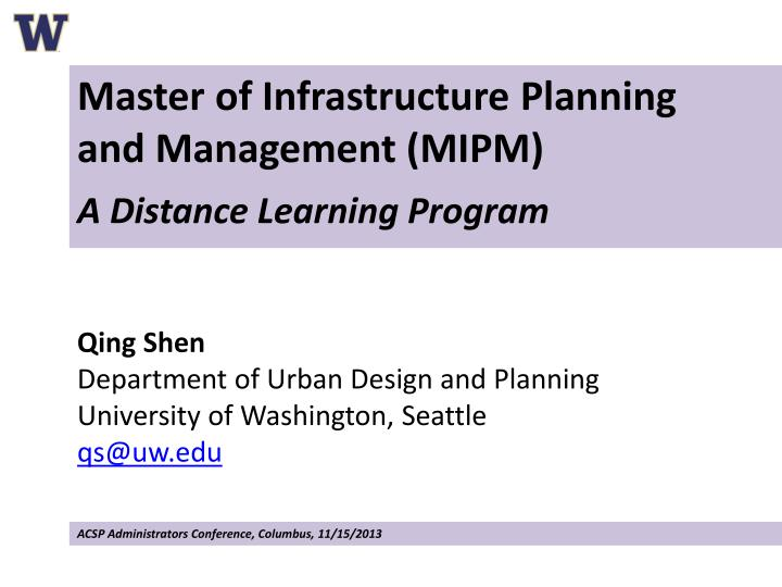 Ppt Qing Shen Department Of Urban Design And Planning University Of Washington Seattle Qs Uw