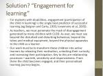 solution engagement for learning