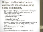 support and aspiration a new approach to special educational needs and disability
