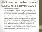 what does personalised learning look like for a child with cldd