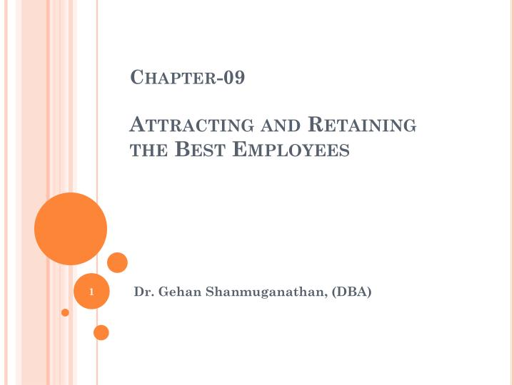 chapter 09 attracting and retaining the best employees n.