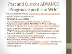 past and current advance programs specific to woc