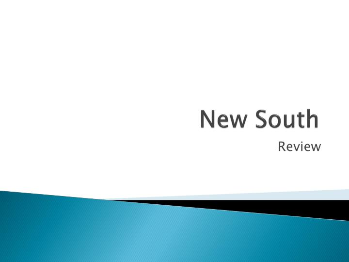 New south