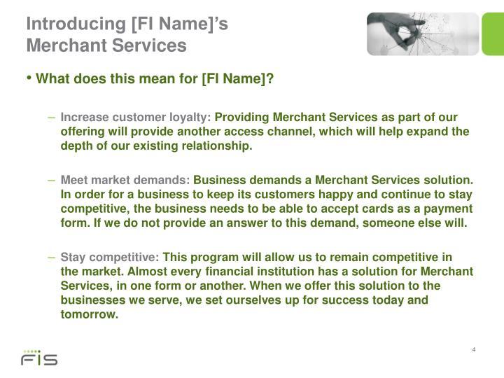 Introducing [FI Name]'s