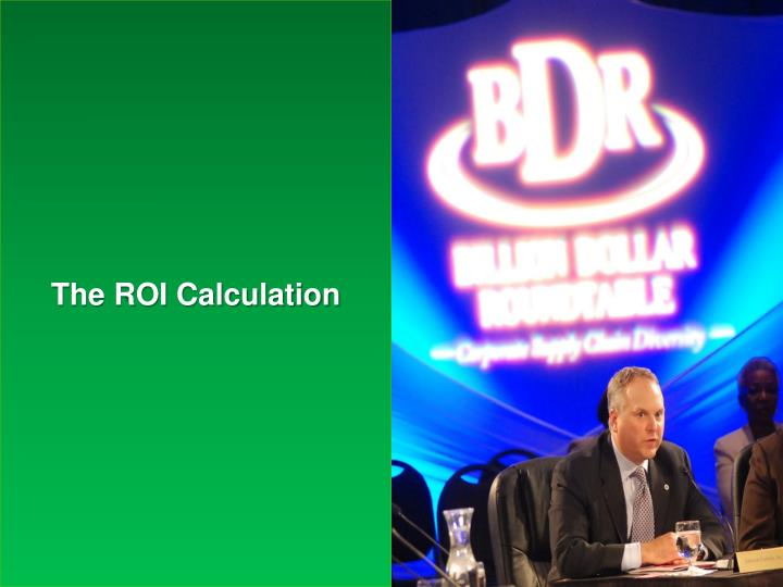 The ROI Calculation