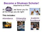 become a shuksan scholar supported by our ptsa