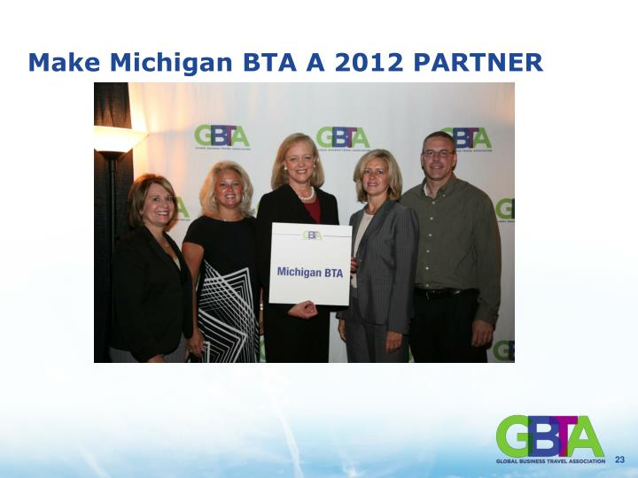 Make Michigan BTA A 2012 PARTNER